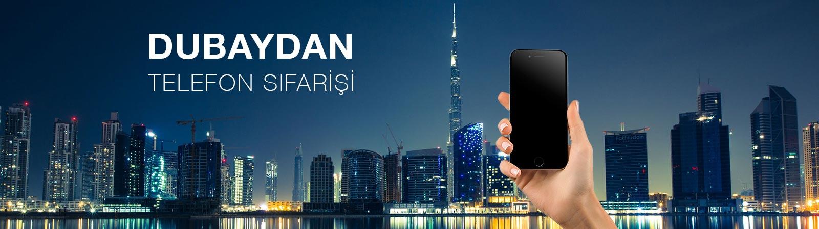 dubaydan-telefon-sifarisi