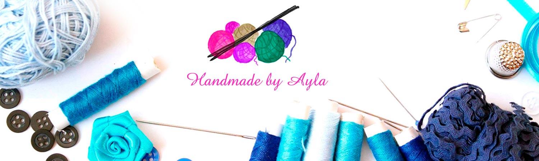 Handmade by Ayla