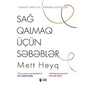 Mett Heyq – Sağ qalmaq üçün səbəblər
