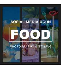 Sosial Media ucun Food Photography ve Food Styling