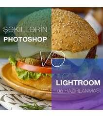 Şəkillərin Photoshop və Lightroom-da hazırlanması