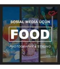 Sosial Media üçün Food Photography və Food Styling