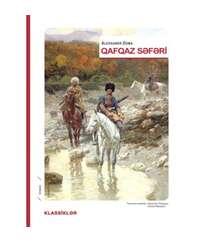 Aleksandr Düma - QAFQAZ SƏFƏRİ