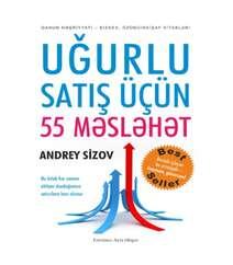 Andrey Sizov - UĞURLU SATIŞ ÜÇÜN 55 MƏSLƏHƏT