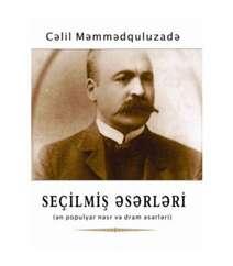 Cəlil Məmmədquluzadə - Seçilmiş əsərləri