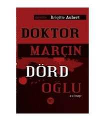 Bricit Ober - Doktor Marçın dörd oğlu