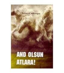 Səfurə Çərkəzqızı - And olsun atlara!