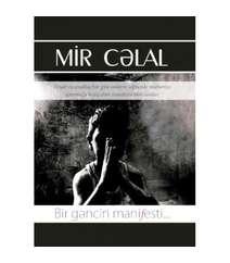 Mir Cəlal Paşayev - Bir gəncin manifesti