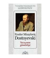 Fyodor Dostoyevski - Yazıçının Gündəliyi