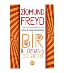 Ziqmund Freyd - Bir illuziyanın gələcəyi