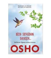 Osho - Bizə sevgidən danışın