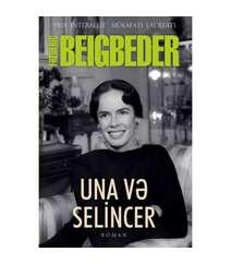 Frederik Beqbeder - Una və selincer