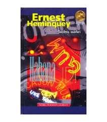 Ernest Heminquey - Seçilmiş əsərləri