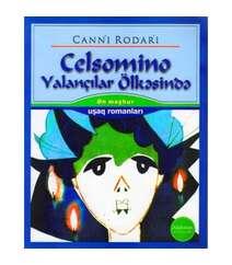 Canni Rodari - Celsomino yalançılar ölkəsində