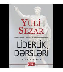 Alan Axelrod - Yuli sezar liderlik dərsləri