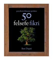 Ben Dupre - 50 Felsefe Fikri