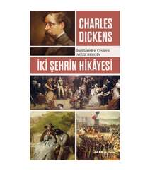 Charles Dickens - İki Şehrin Hikayesi