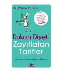 Dr. Pierre Dukan - Dukan Diyeti Zayıflatan Tarifler
