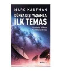 Kaufman - Dış dünya ile ilk temas