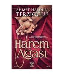 Ahmet Haldun Terzioğlu - Harem Ağası