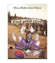 Mirzə Əbdürrəhim Talıbov - Kitab yüklü eşşək