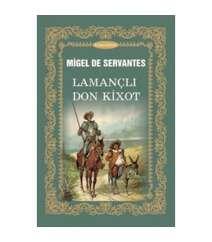 Migel De Servantes - Lamançlı Don Kixot
