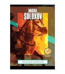 Mixail Şoloxov - Seçilmiş əsərləri