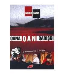 Şəmil Sadiq - Qana qan qarışdı