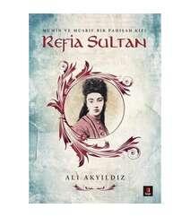 Ali Akyıldız - Refia Sultan