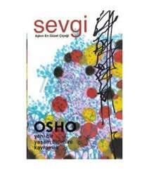 Osho - Sevgi-aşkın en güzel çiçeği