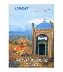 Alqayıt - Seyid Bayram ocağı