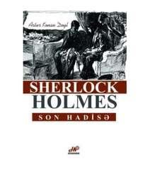 Şerlok Holmes - Son hadisə