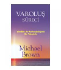 Michael Brown - Varoluş süreci