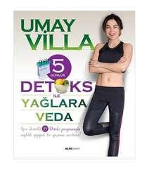 Umay Villa - 5 Günlük Detoks ile Yağlara Veda