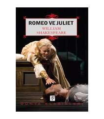 William Shakespeare - Romeo ve Juliet