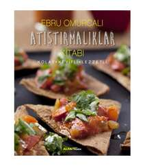 Ebru Omurcalı - Atıştırmalıklar Kitabı