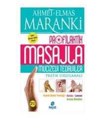 Ahmet Maranki, Elmas Maranki - Masajla Mucizevi Tedaviler
