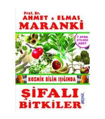 Ahmet Maranki, Elmas Maranki - Şifalı Bitkiler