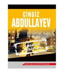 Çingiz Abdullayev - MƏHŞƏR AYAĞINDA