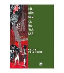 Chuck Palahniuk - Görünmez Canavarlar