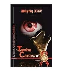Müşfiq XAN (Detektiv Roman) - Tənha Canavar
