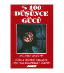 Jack Ensign Addington - % 100 Düşünce Gücü