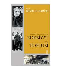 Kemal H. Karpat - Edebiyat ve Toplum