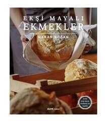 Hakan Doğan - Ekşi Mayalı Ekmekler