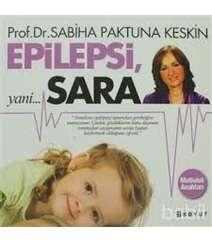 Sabiha Paktuna Keskin - Epilepsi Yani Sara