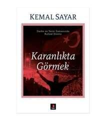 Kemal Sayar - Karanlıkta Görmek