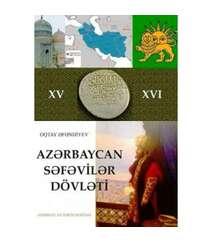 Oqtay Əfəndiyev - Azərbaycan Səfəvilər Dövləti