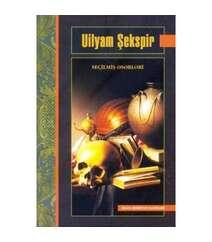 Uilyam Şekspir - Seçilmiş əsərləri