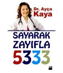 Ayça Kaya - Sayarak zayıfla 5333