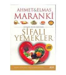 Ahmet Maranki, Elmas Maranki - Şifalı Yemekler